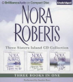 Nora Roberts Three Sisters Island CD Collection [Audio]