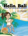 Hello, Bali