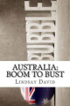 Australia: Boom to Bust