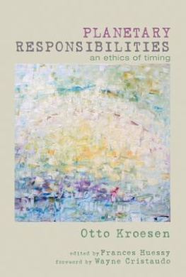 Planetary Responsibilities: An Ethics of Timing