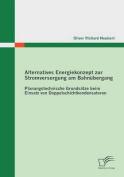 Alternatives Energiekonzept Zur Stromversorgung Am Bahnubergang [GER]