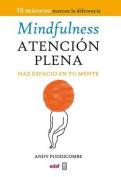 Mindfulness. Atencion Plena [Spanish]