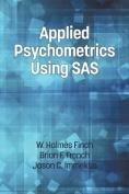 Applied Psychometrics Using SAS