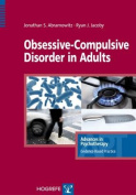 Obsessive-Compulsive Disorder in Adults (Advances in Psychotherapy