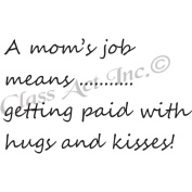 Class Act Cling Mounted Rubber Stamp 7cm x 9.5cm -A Mom's Job