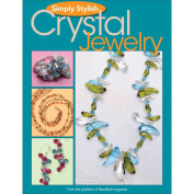 Kalmbach Publishing Books-Simply . Crystal Jewellery