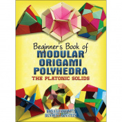 Dover Publications-Beginner's Book Of Modular Origami