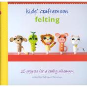 Random House Books-Kids' Crafternoon Felting
