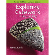 Kalmbach Publishing Books-Exploring Canework In Polymer Clay