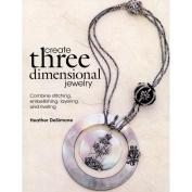 Kalmbach Publishing Books-Create Three Dimensional Jewellery