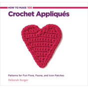 Creative Publishing International-How To Make 100 Crochet Appliques