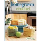 Soho Publishing-Homegrown Crochet