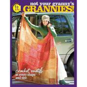 Soho Publishing-Not Your Granny's Grannies!