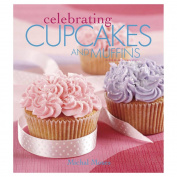 Leisure Arts-Celebrating Cupcakes & Muffins