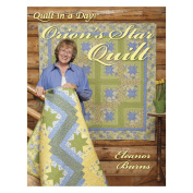 Quilt In A Day-Orion's Star Quilt