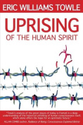 The Uprising of the Human Spirit
