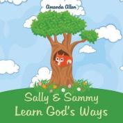 Sally & Sammy Learn God's Ways