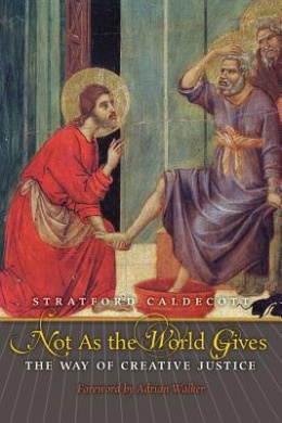 Not as the World Gives: The Way of Creative Justice