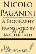 Nicolo Paganini: A Biography