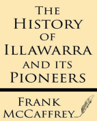 The History of Illawarra and Its Pioneers