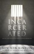 Incarcerated