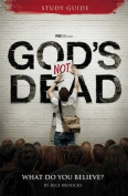 God's Not Dead Adult Study Guide