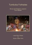 Tumbuka Folktales. Moral and Didactic Lessons from Malawi