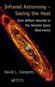 Infrared Astronomy - Seeing the Heat