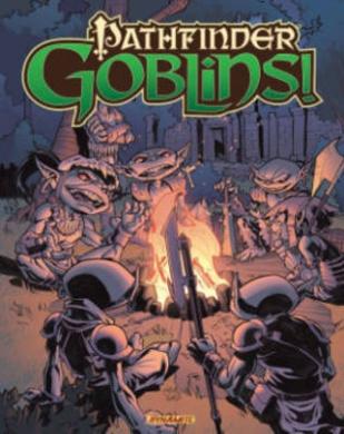 Pathfinder: Goblins: Goblins