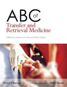 ABC of Transfer and Retrieval Medicine