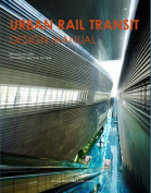 Urban Rail Transit Design Manual