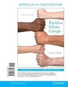 Racial and Ethnic Groups Books a la Carte Edition