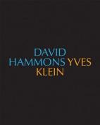 David Hammons/Yves Klein Yves Klein/David Hammons