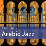 The  Rough Guide to Arabic Jazz [Slipcase]