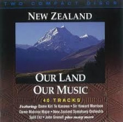 New Zealand Our Land - Our Music