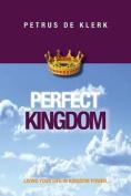 Perfect Kingdom