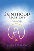 Sainthood Made Easy