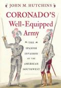 Coronado's Well-Equipped Army
