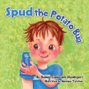 Spud the Potato Bug [Large Print]