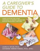 A Caregiver's Guide to Dementia