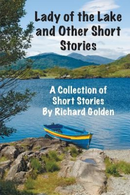 Lady of the Lake and Other Short Stories