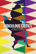 Ridiculous Critics