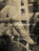 For the Woman Alone
