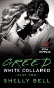Greed (White Collared)