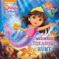 Mermaid Treasure Hunt (Dora and Friends)