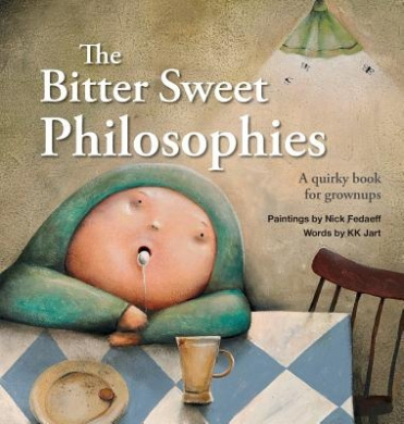 The Bitter Sweet Philosophies