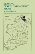 Tracing Derry-Londonderry Roots