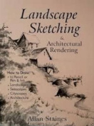 Easy to Learn Landscape Sketching and Architectural Rendering
