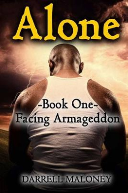 Alone: Book One: Facing Armageddon