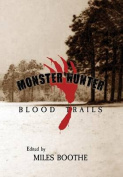 Monster Hunter Blood Trails